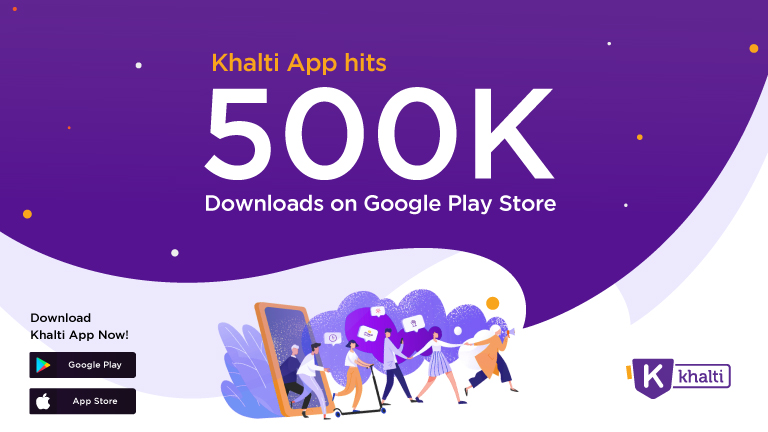 Khalti reaches 500,000 downloads
